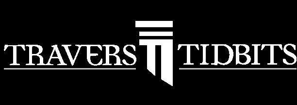 Travers Tidbits